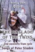 The Ballade of the Twins